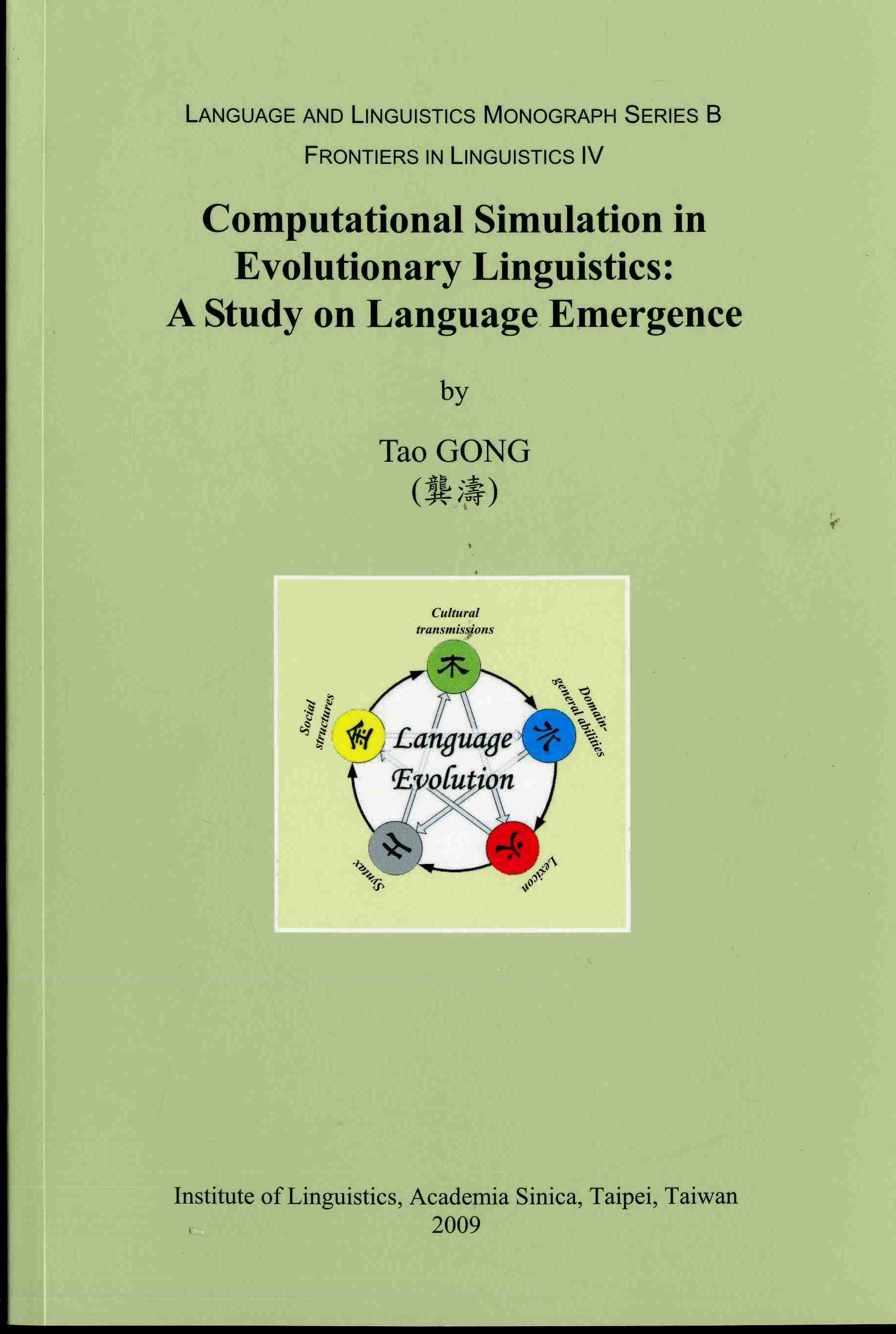 Computational Simulation in Evolutionary Linguisti