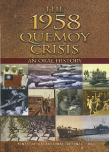 THE 1958 QUEMOY CRISIS AN ORAL HISTORY