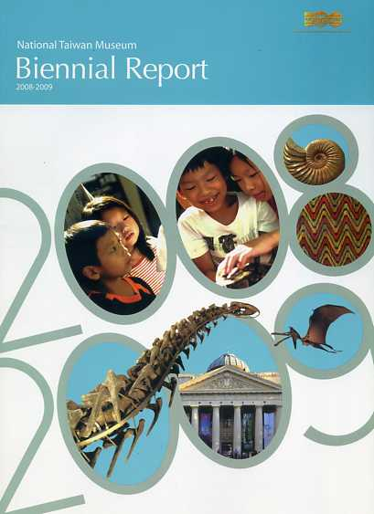 National Taiwan Museum Biennial Report 2008-2009