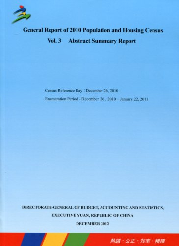 General Report of 2010 Population and Housing Census Vol. 3   Abstract Summary Report (英文版)