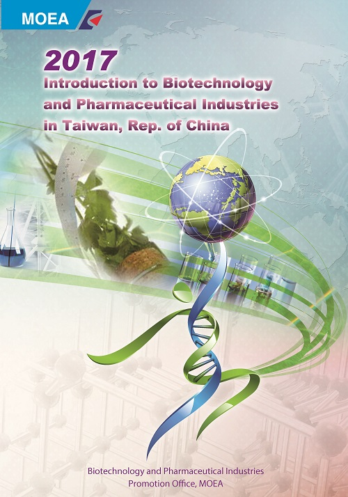 2016 Introduction to Biotechnology and Pharmaceutical Industries in Taiwan, Republic of China