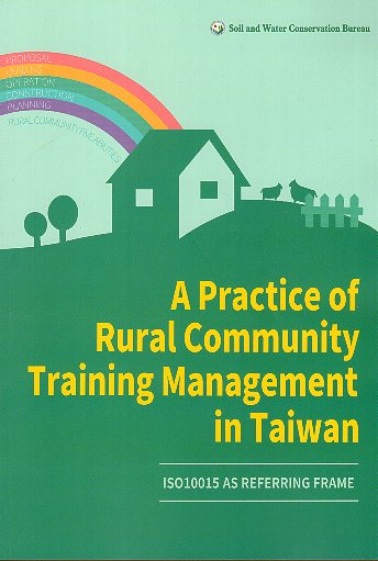 A Practice of Rural Community Training Management in Taiwan