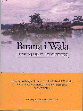 Birana i wala growing up in langalanga