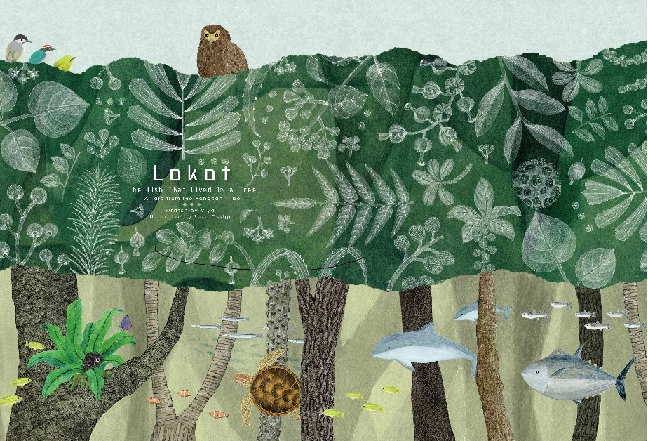 The fish that lived in a tree: lokot 樹上的魚《Lokot 鳥巢蕨》英文版【預購商品】