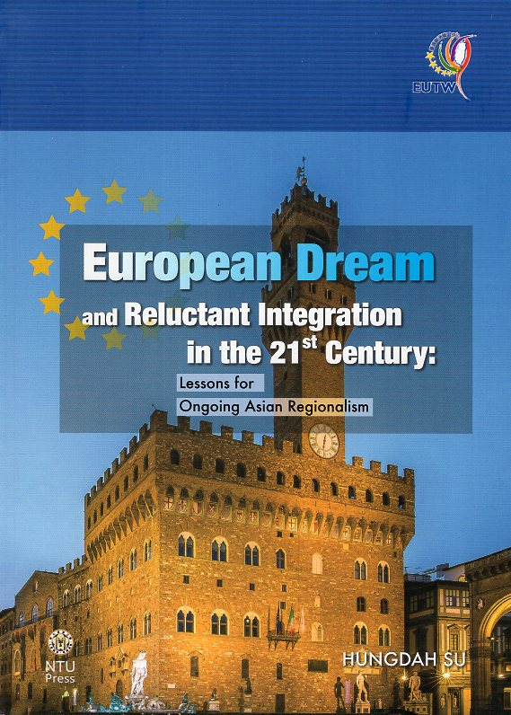 European Dream and Reluctant Integration in the 21st Century: Lessons for Ongoing Asian Regionalism