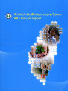 National Health Insurance in Taiwan 2011 Annual Report(100/12)