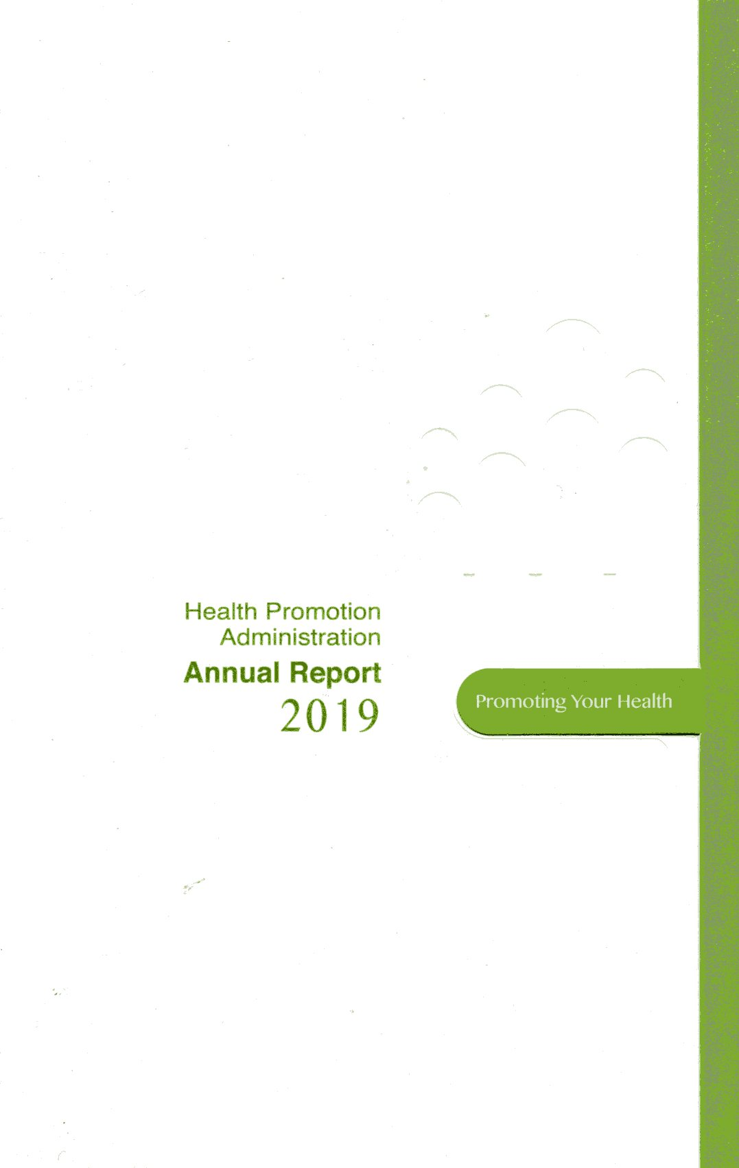 Health Promotion Administration 2019 Annual Report  (2019國民健康署年報-英文版)(108/12)