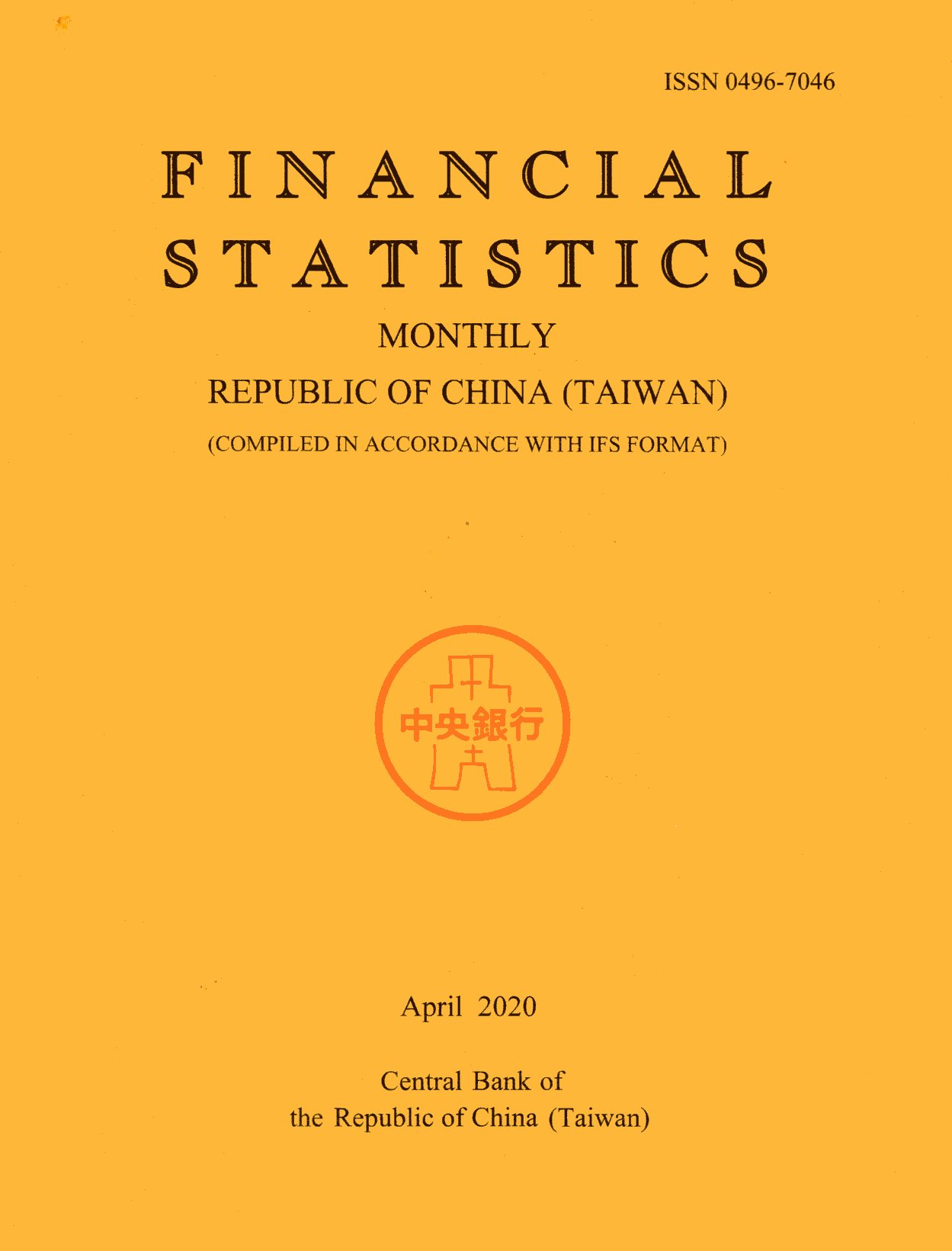 Financial Statistics Monthly Republic of China (Taiwan) 2020/04(109/04)